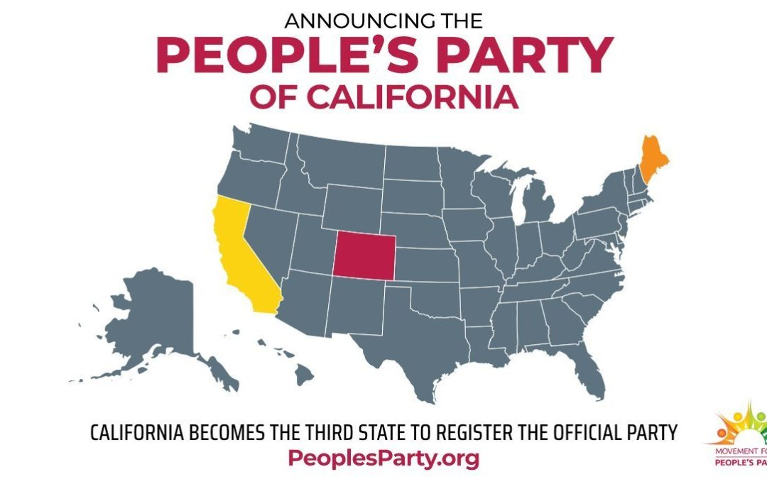 Announcing the People's Party of California!