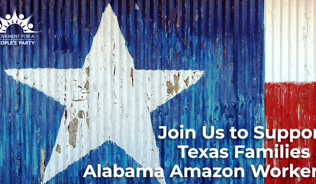 Join Us to Support Texas Families and Alabama Amazon Workers