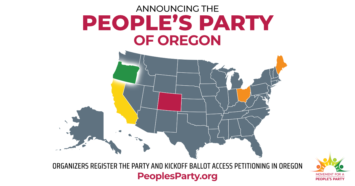 The People's Party has officially registered in Oregon!