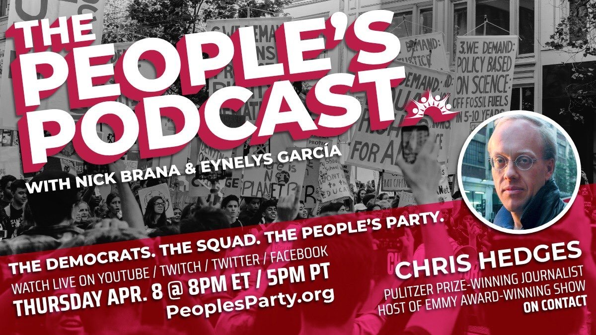 El podcast de la gente con el invitado especial Chris Hedges