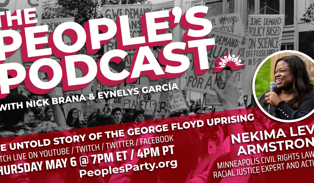 The People's Podcast: The Untold Story of the George Floyd Uprising with Nekima Levy Armstrong